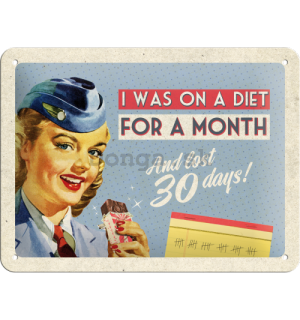 Plechová ceduľa – On A Diet For A Month
