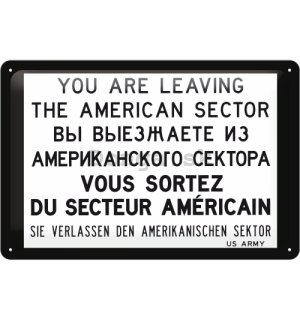 Plechová ceduľa – You are leaving the american sector
