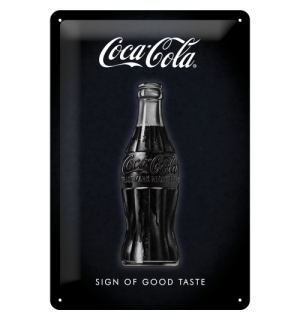 Plechová ceduľa: Coca-Cola (Sign of Good Taste) - 30x20 cm
