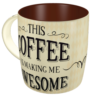 Hrnček - This Coffee is Making Me Awesome