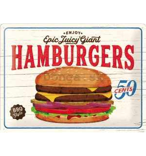 Plechová ceduľa: Epic Juicy Giant Hamburgers - 30x40 cm