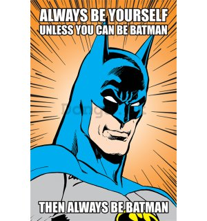 Plagát - Batman (Always be Yourself)