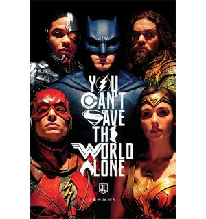 Plagát - Justice League (You Can't Save the World Alone)