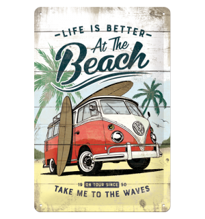 Plechová ceduľa: VW Life is Better at the Beach - 30x20 cm