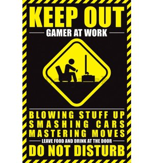 Plagát - Keep Out, Gamer at Work
