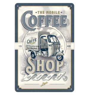 Plechová ceduľa: The Mobile Coffee Shop - 30x20 cm