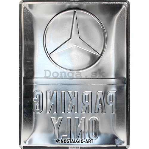 Plechová ceduľa: Mercedes-Benz Parking Only - 40x30 cm