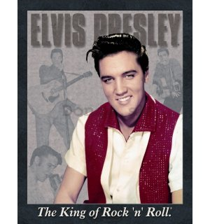 Plechová ceduľa – Elvis Presley (The King of Rock 'n' Roll)
