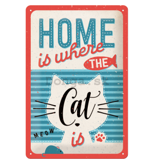Plechová ceduľa: Home is where the Cat is - 30x20 cm