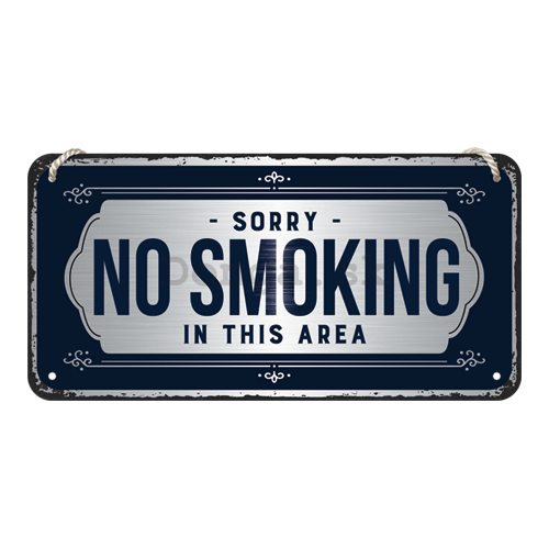 Závesná ceduľa: Sorry, No Smoking - 10x20 cm