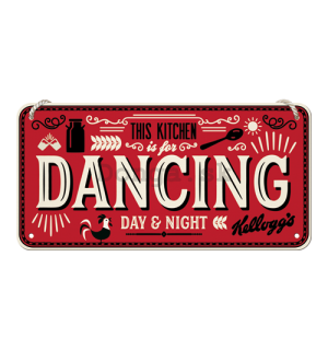 Závesná ceduľa: This Kitchen is for Dancing - 10x20 cm