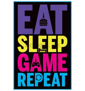 Plagát - Eat, Sleep Game, Repeat