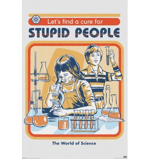 Plagát - Let's Find a Cure For Stupid People, Steven Rhodes