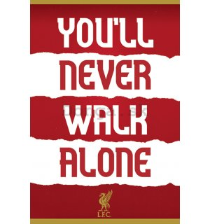 Plagát - Liverpool FC (You'll Never Walk Alone)
